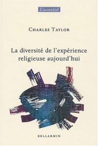 Diversité de l'expérience religieuse aujourd'hui