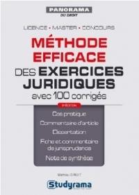 Méthode efficace des exercices juridiques avec 100 corrigés