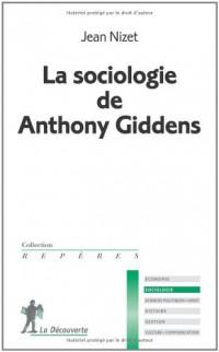 La sociologie de Anthony Giddens