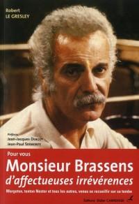 Pour Vous, Monsieur Brassens