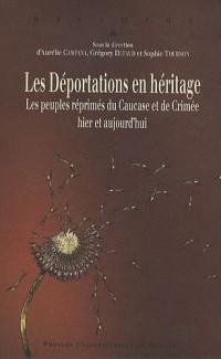 Les déportations en héritage : Les peuples réprimés du Caucase et de Crimée, hier et aujourd'hui
