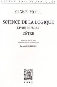 Science de la logique : Livre premier