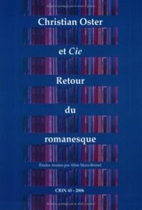 Christian Oster et Cie: Retour du Romanesque