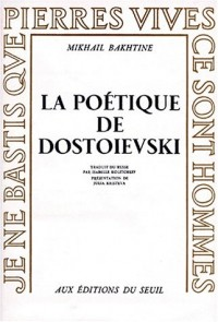 LA POETIQUE DE DOSTOIEVSKY
