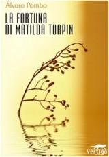 La fortuna di Matilda Turpin