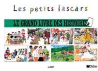 Les Petits Lascars : Méthode de français, Le grand livre des histoires 2 (Album)