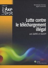 Lutte contre le téléchargement illégal: Lois DADVSI et HADOPI.