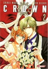Crown, Tome 2 :