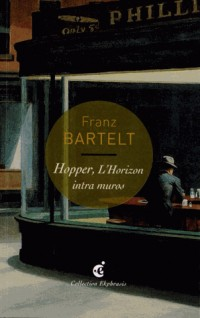 Hopper, L'Horizon intra-muros