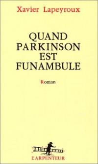 Quand Parkinson est funambule