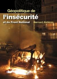 Géopolitique de l'insécurité et du Front National