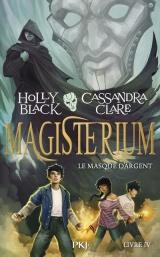Magisterium - tome 04 : Le Masque d'argent
