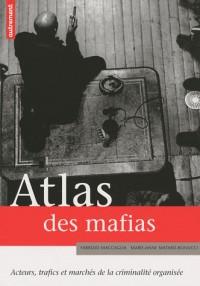 Atlas des mafias : Acteurs, trafics et marchés de la criminalité organisée