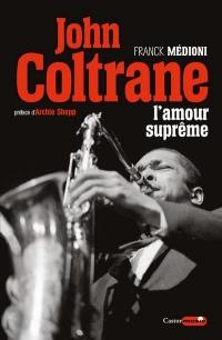 John Coltrane, l'Amour Supreme