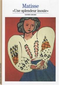 Matisse : Une splendeur inouïe