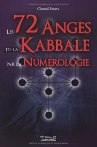 72 anges de la kabbale par la numérologie (les)