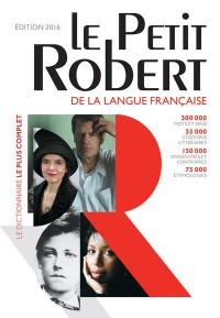 Le petit Robert de la langue française (édition 2016)