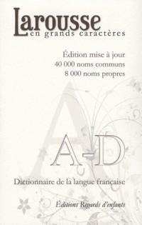 Dictionnaire Larousse en Grands Caractères