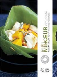 Cuisine minceur vite prête : Plus de 150 petits plats légers et sains + les apports caloriques