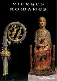 Vierges romanes d'Auvergne, du Bourbonnais et du Velay