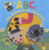 Les premières lectures : L'ABC des Animaux en Comptines - Dès 3 ans