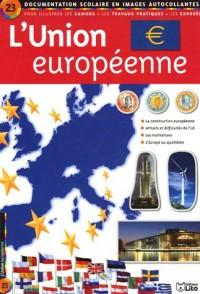 L'Union européenne : Documentation scolaire en images autocollantes - Dès 7 ans