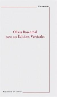 Olivia Rosenthal parle des éditions Verticales