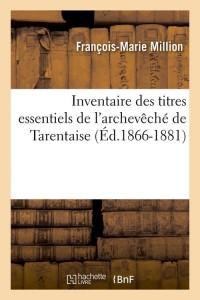 Inventaire Arch de Tarentaise  ed 1866 1881