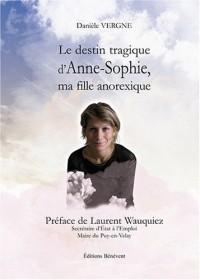 Le Destin Tragique d'Anne Sophie Ma Fille