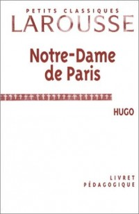 Dossier pédagogique : Notre-Dame de Paris