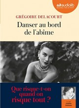 Danser au bord de l'abîme: Livre audio 1 CD MP3