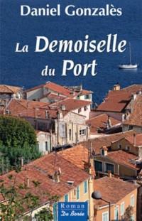 Demoiselle du Port (la)