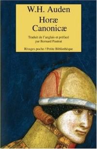 Horae Canonicae : Edition bilingue français-anglais