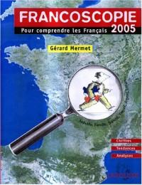 Francoscopie 2005 : Pour comprendre les Français