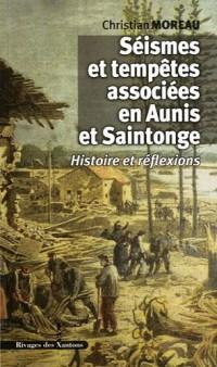 Seismes et Tempetes Associees en Aunis et Saintonge