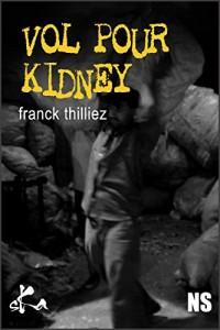 Vol pour Kidney: Une nouvelle noire exceptionnelle  width=