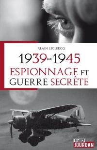 1939-1945, Espionnage et guerre secrète