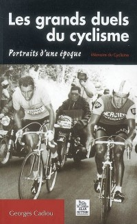 Les grands duels du cyclisme