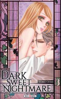 Dark Sweet Nightmare T03