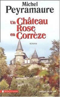 Un château en Corrèze