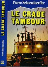 Le Crabe-tambour (Club pour vous Hachette)
