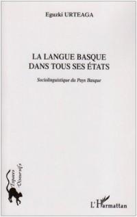 La langue basque dans tous ses états : sociolinguistique du Pays Basque