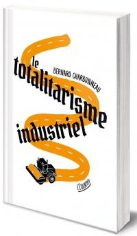 Totalitarisme Industriel