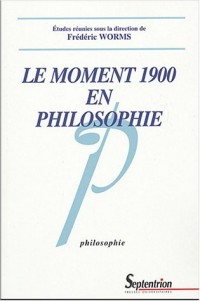 Le moment 1900 en philosophie