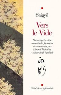 Vers le vide : Poèmes présentés,  traduits du japonais et commentés par Hiromi Tsukui et Abdelwahab Meddeb