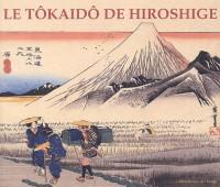 Le Tôkaidô de Hiroshige