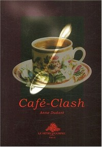 Café-Clash