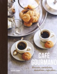Café gourmand : biscuits, tartelettes, macarons, cupcakes...