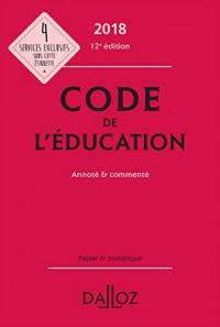 Code de l'éducation 2018, annoté et commenté - 12e éd.