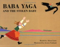 Baba Yaga and the Stolen Baby